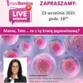 """Webinar Medfemina pt: """"Mamo, tato… co z tą krwią pępowinową"""""""